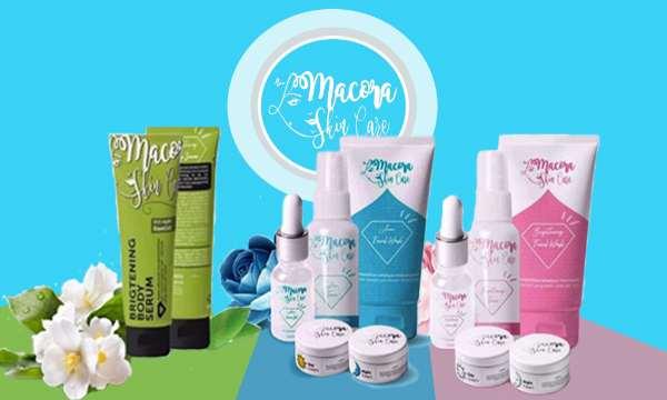 Manfaat Macora Skincare sebagai perawatan wajah harian